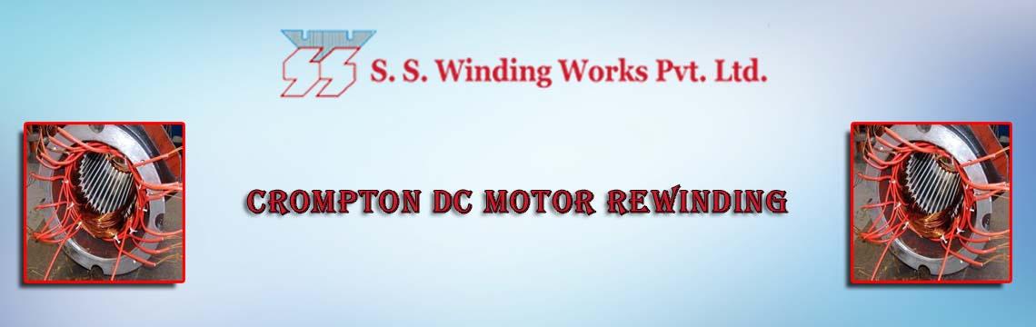 S  S  Winding Works Pvt  Ltd :: Crompton Dc Motor Rewinding